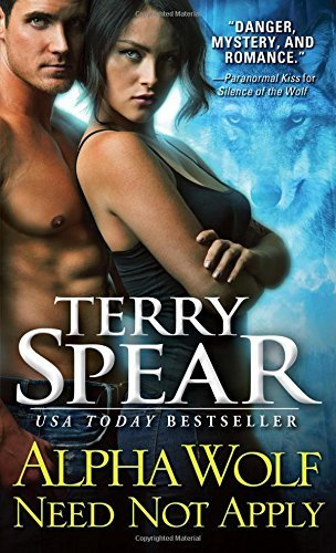 Terry Spear Alpha Wolf Need Not Apply
