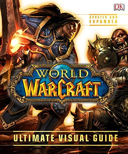 Kathleen Pleet World Of Warcraft Ultimate Visual Guide Updated Expand