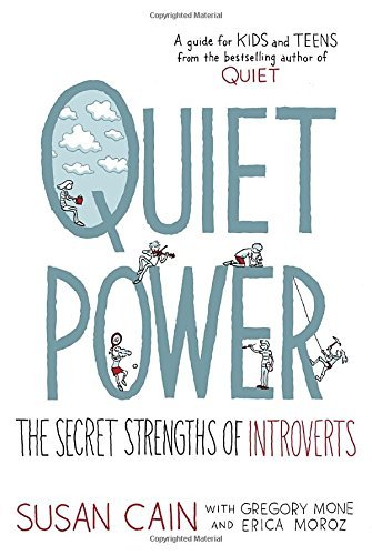 Susan Cain Quiet Power The Secret Strengths Of Introverts