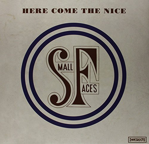 Small Faces Here Come The Nice