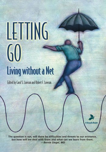 Carol Lawson Letting Go Living Without A Net