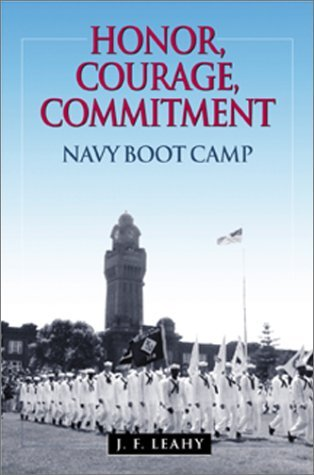 J. F. Leahy Honor Courage Commitment Navy Boot Camp