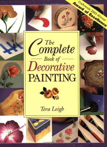 Tera Leigh The Complete Book Of Decorative Painting