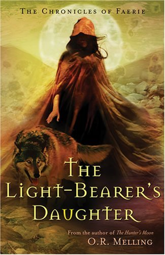 O. R. Melling The Light Bearer's Daughter
