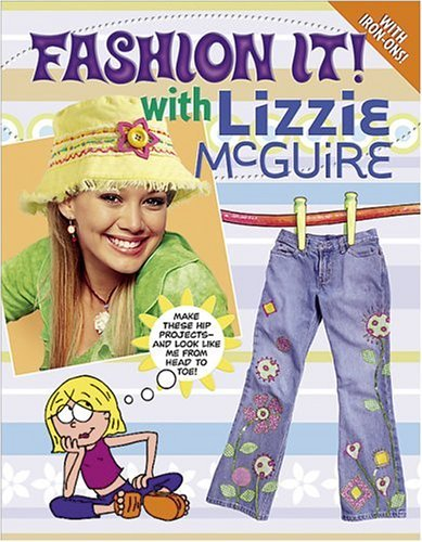 Meredith Books Fashion It! With Lizzie Mcguire