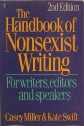 Casey Miller & Kate Swift The Handbook Of Nonsexist Writing
