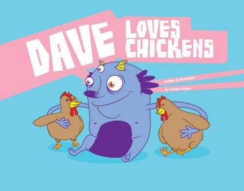 Carlos Patino Dave Loves Chickens