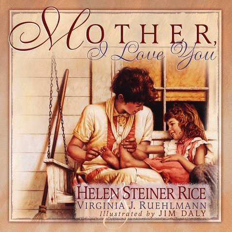 Helen Steiner Rice Mother I Love You