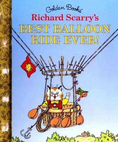 Richard Scarry Best Balloon Ride Ever!