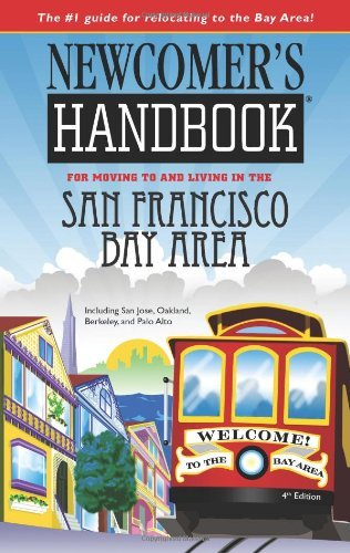 Scott Van Velsor Newcomer's Handbook For Moving To & Living In The San Francisco Bay Area