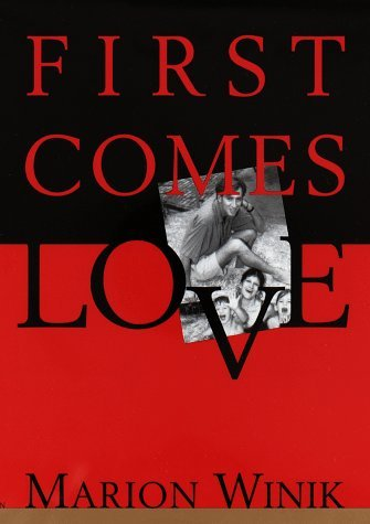 Marion Winik First Comes Love