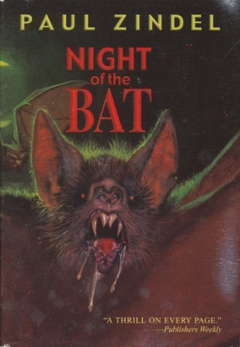 Paul Zindel Night Of The Bat