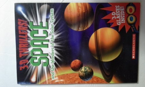 Paul Harrison 3 D Thrillers! Space & The Wonders Of The Solar System