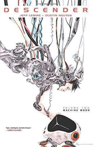 Jeff Lemire Descender Volume 2 Machine Moon