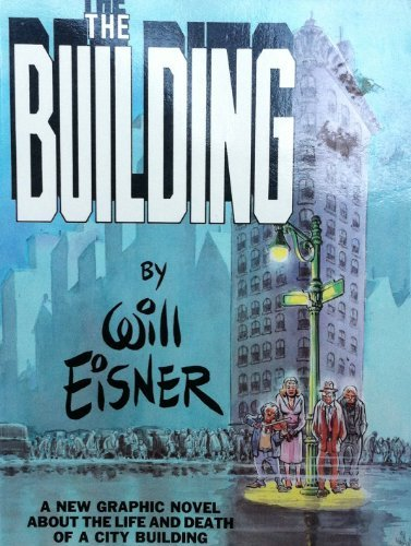 William Eisner The Building
