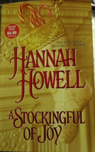 Hannah Howell Stockingful Of Joy