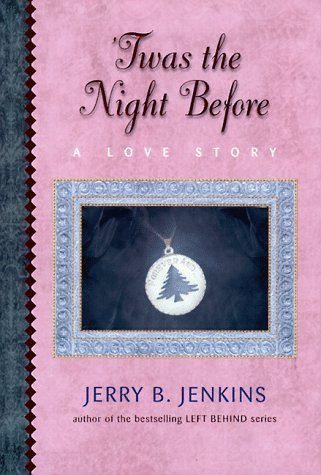 Jerry B. Jenkins Twas The Night Before A Christmas Allegory