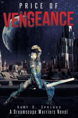 Kurt D. Springs Price Of Vengeance
