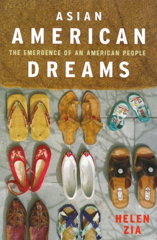 Helen Zia Asian American Dreams The Emergence Of An American People