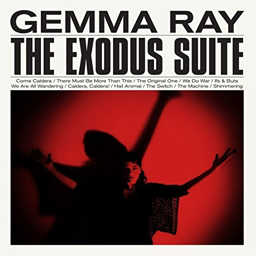 Gemma Ray Exodus Suite