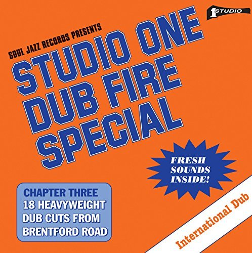 Soul Jazz Records Presents Studio One Dub Fire Special