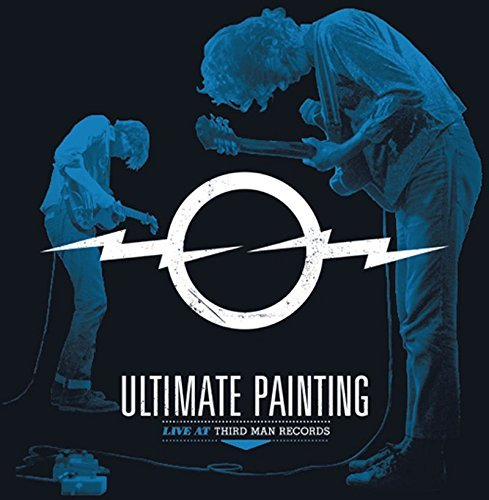 Ultimate Painting Live From Third Man Records