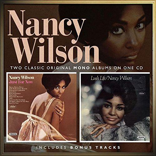 Nancy Wilson Just For Now Lush Life Import Gbr