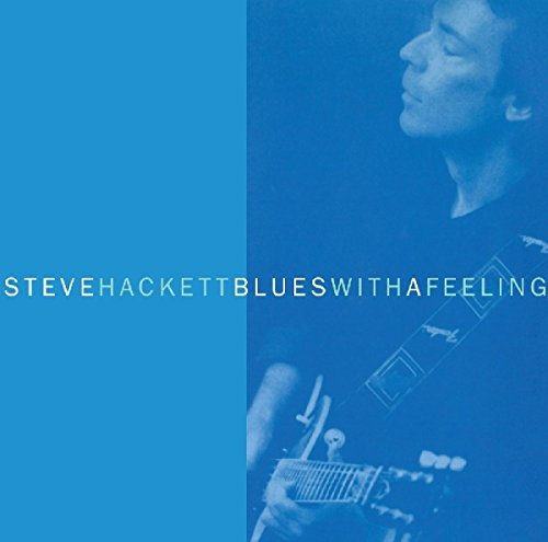 Steve Hackett Blues With A Feeling Expanded Ed. Remastered