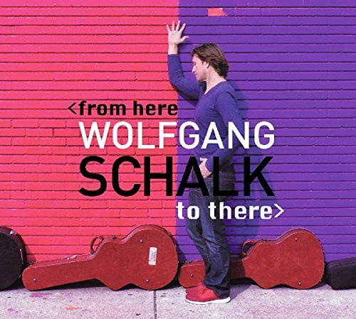 Wolfgang Schalk From Here To There