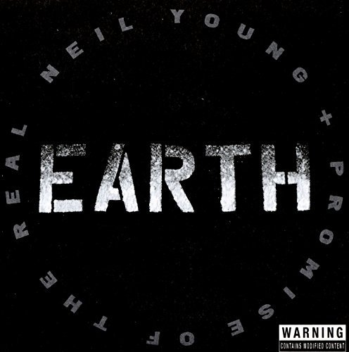 Neil Young & Promise Of The Real Earth 2cd