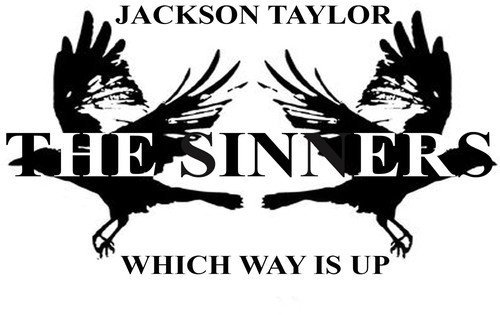 Jackson & Sinners Taylor Which Way Is Up