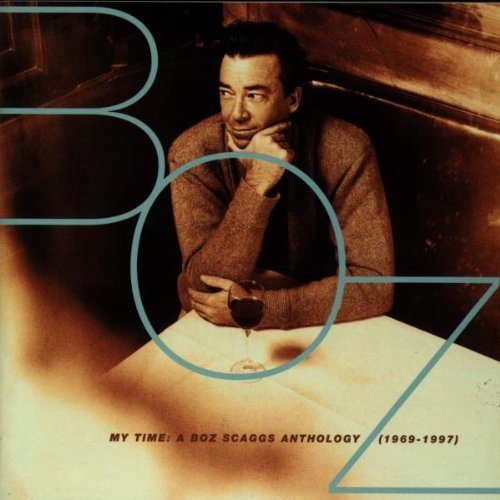 Boz Scaggs My Time Boz Scaggs Anthology Import Gbr