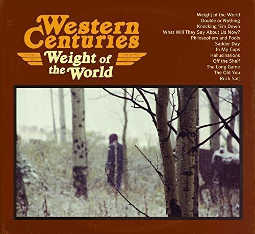 Western Centuries Weight Of The World