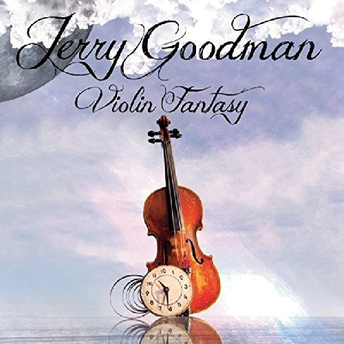 Jerry Goodman Violin Fantasy