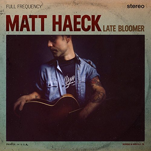 Matt Haeck Late Bloomer