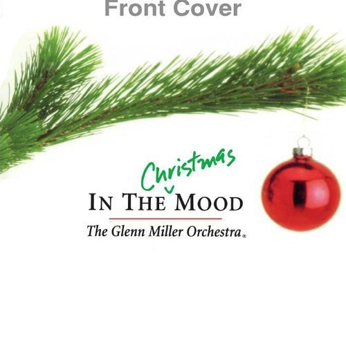 Glenn Miller Aaf Orchestra In The Christmas Mood
