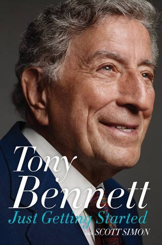 Tony Bennett Just Getting Started