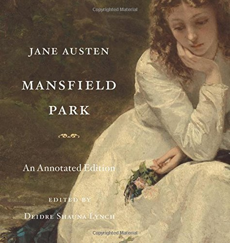 Jane Austen Mansfield Park An Annotated Edition
