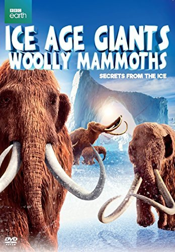 Ice Age Giants Woolly Mammoth Ice Age Giants Woolly Mammoth DVD