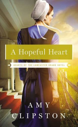 Amy Clipston A Hopeful Heart