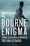 Eric Van Lustbader Robert Ludlum's The Bourne Enigma
