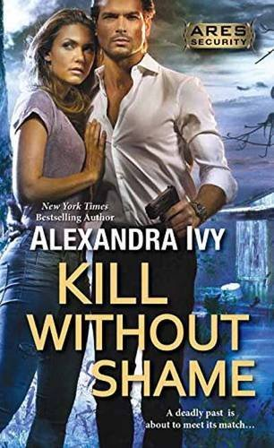 Alexandra Ivy Kill Without Shame