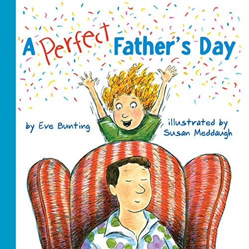 Susan Meddaugh A Perfect Father S Day