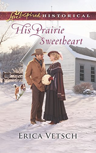 Erica Vetsch His Prairie Sweetheart