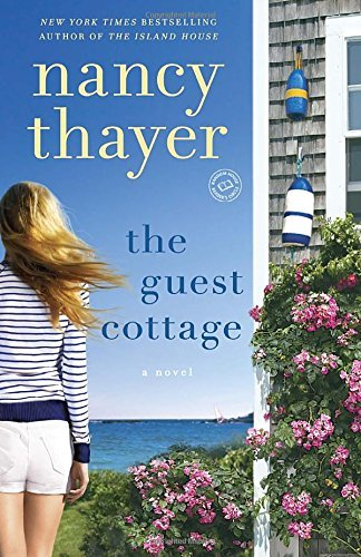 Nancy Thayer The Guest Cottage