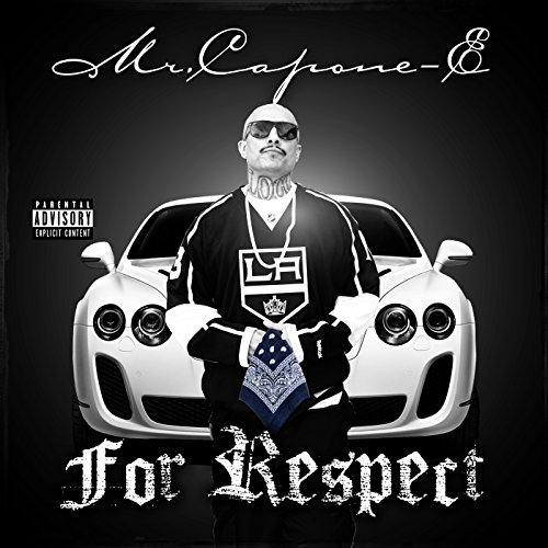 Mr. Capone E For Respect Explicit