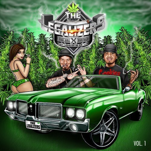Paul Baby Bash Wall The Legalizers Legalize Or Di Explicit Version