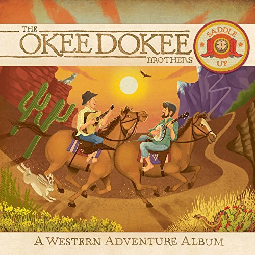 Okee Dokee Brothers Saddle Up