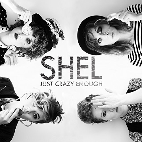 Shel Just Crazy Enough