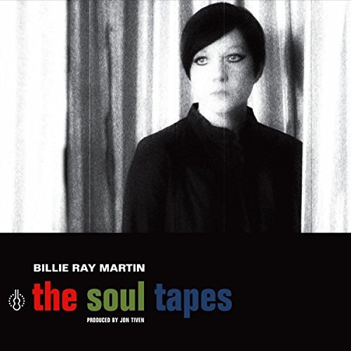 Billie Ray Martin The Soul Tapes